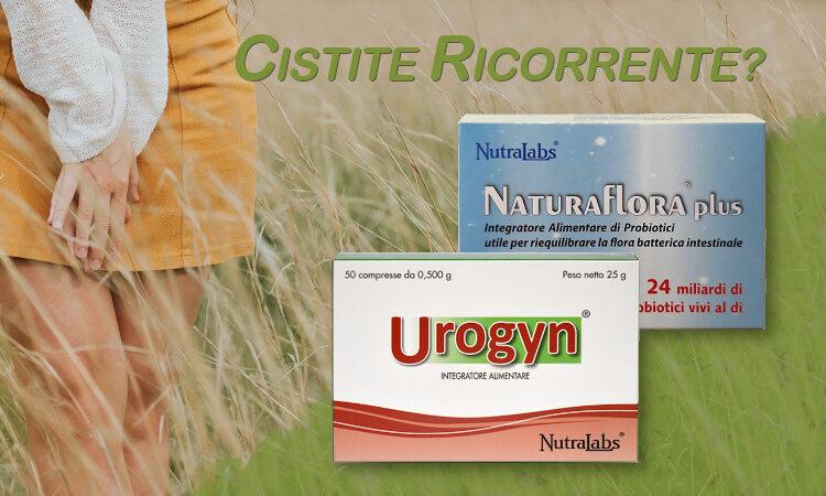 Urogyn e Naturaflora plus per la cistite ricorrente